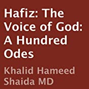 Hafiz: The Voice of God: A Hundred Odes | [Hafiz, Khalid Hameed Shaida (translator)]