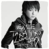 Love Story-EXILE TAKAHIRO