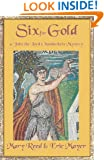 Six For Gold: A John, the Lord Chamberlain Mystery (John the Lord Chamberlain Book 6)