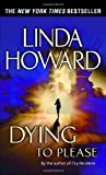 Linda Howard Dying to Please