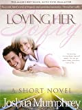Loving Her Softly: Volume 4 (The Heartsong Series)