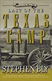 Last of the Texas Camp (Fortunes of the Black Hills, Book 5) (0805425578) by Bly, Stephen A.