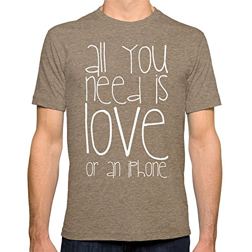 Society6 Men'S All You Need Is Love Or An Iphone T-Shirt Large Tri-Coffee