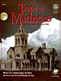 Taint of Madness: Insanity and Dread Within Asylum Walls (Call of Cthulhu Horror Roleplaying)
