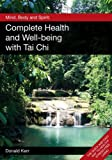 img - for Mind, Body and Spirit: Complete Health and Well-being with Tai Chi book / textbook / text book