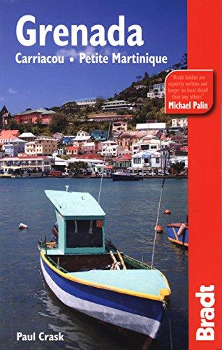 Grenada, Carriacou & Petite Martinique (Bradt Travel Guide Grenada, Carriacou & Petite Martinique)
