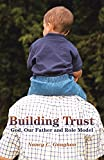 img - for Building Trust: God, Our Father and Role Model book / textbook / text book