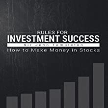 Rules for Investment Success: How to Make Money in Stocks (       UNABRIDGED) by Sir John Templeton Narrated by Jason McCoy