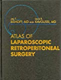 Atlas of Laparoscopic Retroperitoneal Surgery, 1e