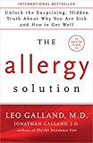 img - for The Allergy Solution: Unlock the Surprising, Hidden Truth about Why You Are Sick and How to Get Well book / textbook / text book