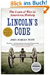 Lincoln's Code: The Laws of War in Am...