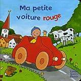 echange, troc Tina Schulte - Ma petite voiture rouge