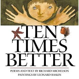 Ten Times Better