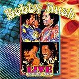 echange, troc Bobby Rush - Live at Ground Zero