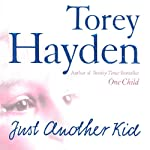Just Another Kid | Torey Hayden