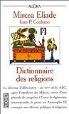 echange, troc Mircea Eliade, Ioan Peter Couliano - Dictionnaire des religions