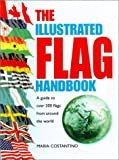 The Illustrated Flag Handbook (0517218100) by Costantino, Maria
