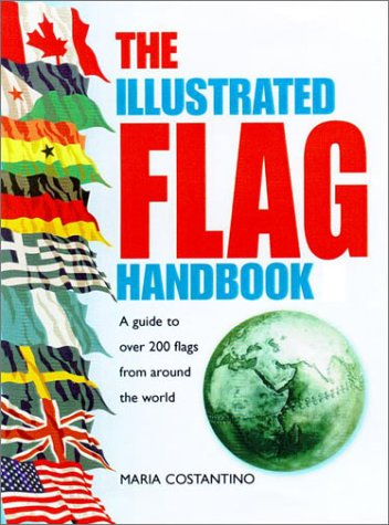 The Illustrated Flag Handbook, Maria Costantino
