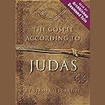 The Gospel According to Judas, by Benjamin Iscariot | Jeffrey Archer,Professor Francis J. Moloney