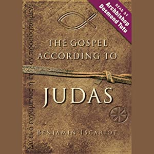 The Gospel According to Judas, by Benjamin Iscariot Audiobook