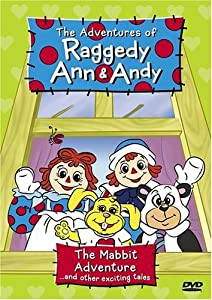 The Adventures of Raggedy Ann & Andy - The Mabbit Adventure... and Other Exciting Tales