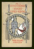 The Little Colonel's knight comes riding (The Little Colonel series)