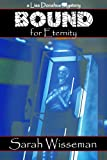 img - for Bound for Eternity (Lisa Donahue Archaeological Mysteries) book / textbook / text book
