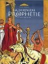Dernière prophétie, Tome 3 : Sous le signe de Ba'al par Chaillet