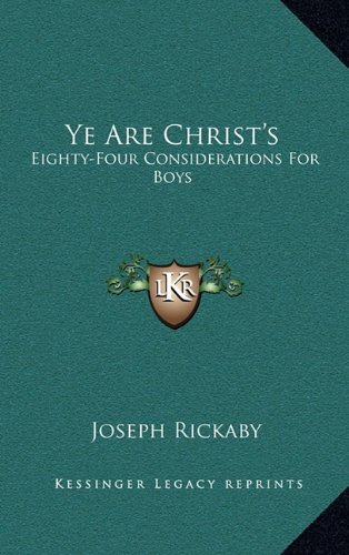 Ye Are Christ's: Eighty-Four Considerations for Boys