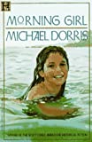 Morning Girl (1562826611) by Dorris, Michael