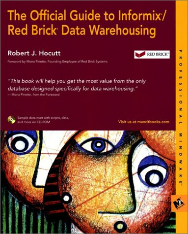 The Official Guide to Informix®/Red Brick® Data Warehousing