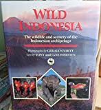 img - for Wild Indonesia: The Wildlife and Scenery of the Indonesian Archipelago (Wild places of the world) by Tony Whitten (1992-10-27) book / textbook / text book