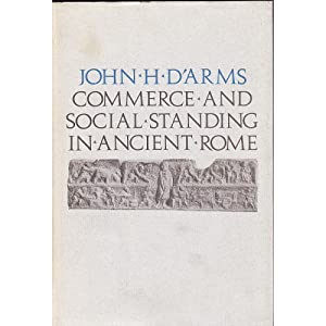 Amazon.com: Commerce and Social Standing in Ancient Rome ...