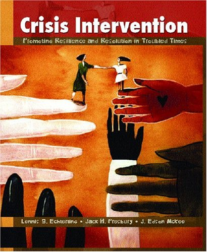 Crisis Intervention: Promoting Resilience and Resolution...