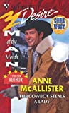 img - for The Cowboy Steals A Lady (Man Of Month) (Harlequin Silhouette Desire, No 1117) book / textbook / text book