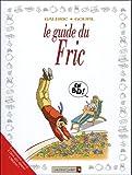 Le guide du Fric