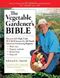 Book - The Vegetable Gardener's Bible (10th Anniversary Edition)