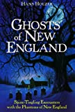 Ghosts of New England (0517180847) by Holzer, Hans