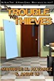 img - for The Trouble WIth Thieves: Return to Averia book / textbook / text book