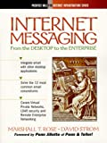 Internet Messaging: From the Desktop to the Enterprise