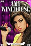 Amy Winehouse: A Final Goodbye