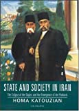 www.payane.ir - State and Society in Iran: The Eclipse of the Qajars  and the Emergence of the Pahlavis (Library of Modern Middle East Studies S.)