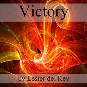 Victory | [Lester del Rey]