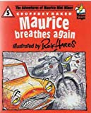 Maurice Breathes Again (Picture Knight) (0340529598) by Baker, Geoffrey