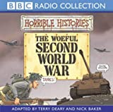 The Woeful Second World War (Horrible Histories) Terry Deary