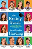 The Brainy Bunch: The Harding Familys Method to College Ready by Age Twelve
