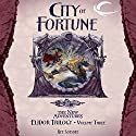 City of Fortune: Dragonlance: The New Adventures: Elidor Trilogy, Book 3 Audiobook by Ree Soesbee Narrated by Daniel May