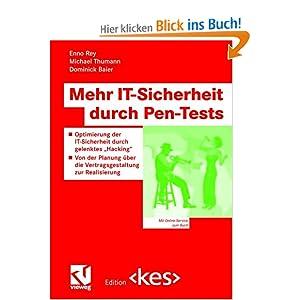 eBook Cover für  Mehr IT Sicherheit durch Pen Tests Optimierung der IT Sicherheit durch gelenktes quot Hacking quot Von der Planung uuml ber die Vertragsgestaltung zur Realisierung