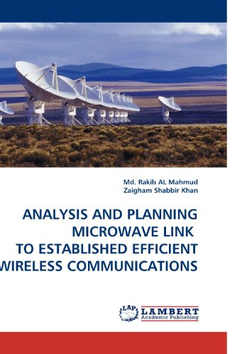 ANALYSIS AND PLANNING MICROWAVE LINK  TO ESTABLISHED EFFICIENT WIRELESS COMMUNICATIONS