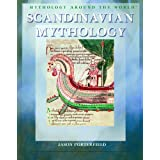Scandinavian Mythology (Mythology Around the World) ~ Jason Porterfield